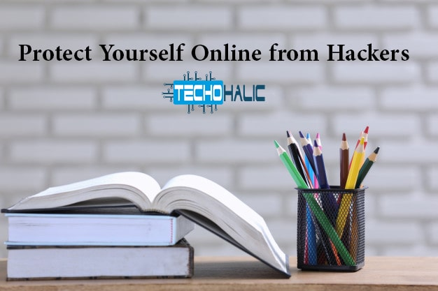 How to Protect Yourself Online from Hackers