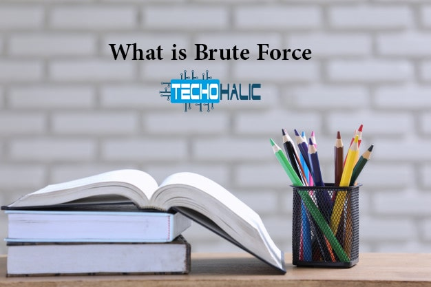 What is Brute Force