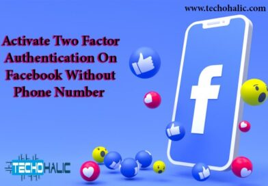 How To Activate 2FA (Two-Factor Authentication) On Facebook Without Phone Number?