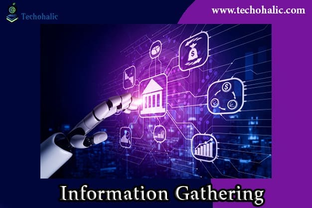 What is Information Gathering